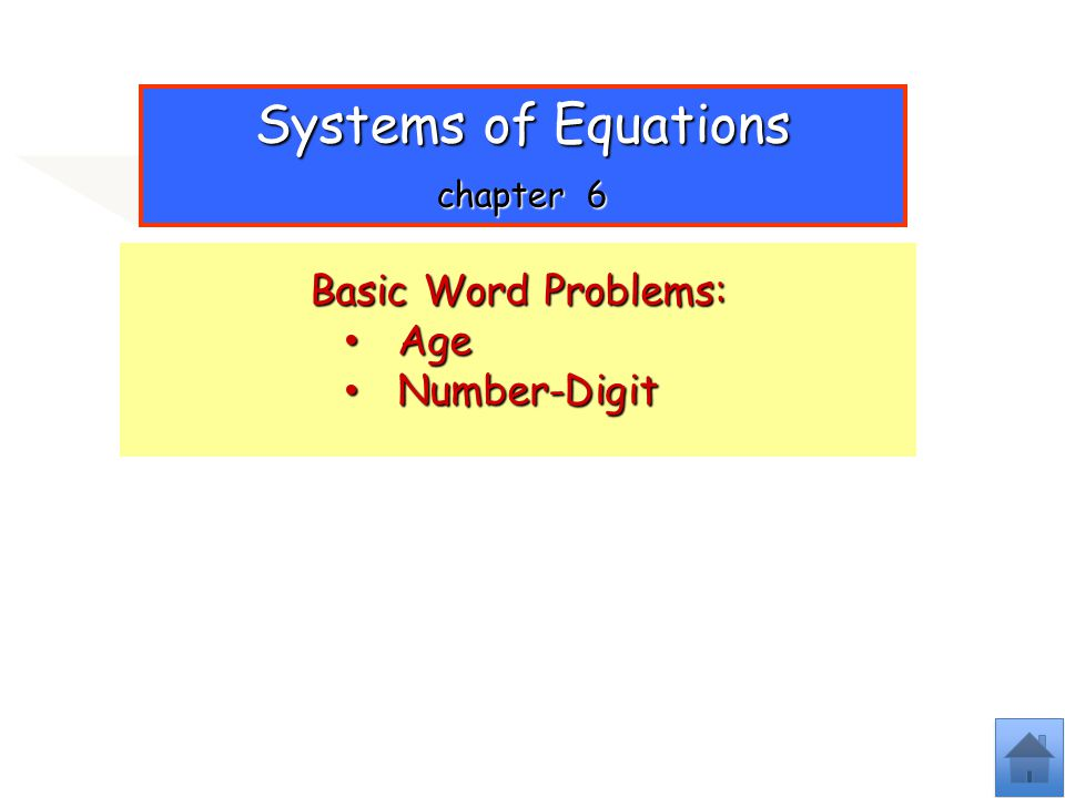 Systems of Equations chapter 6 Basic Word Problems: Age Number-Digit