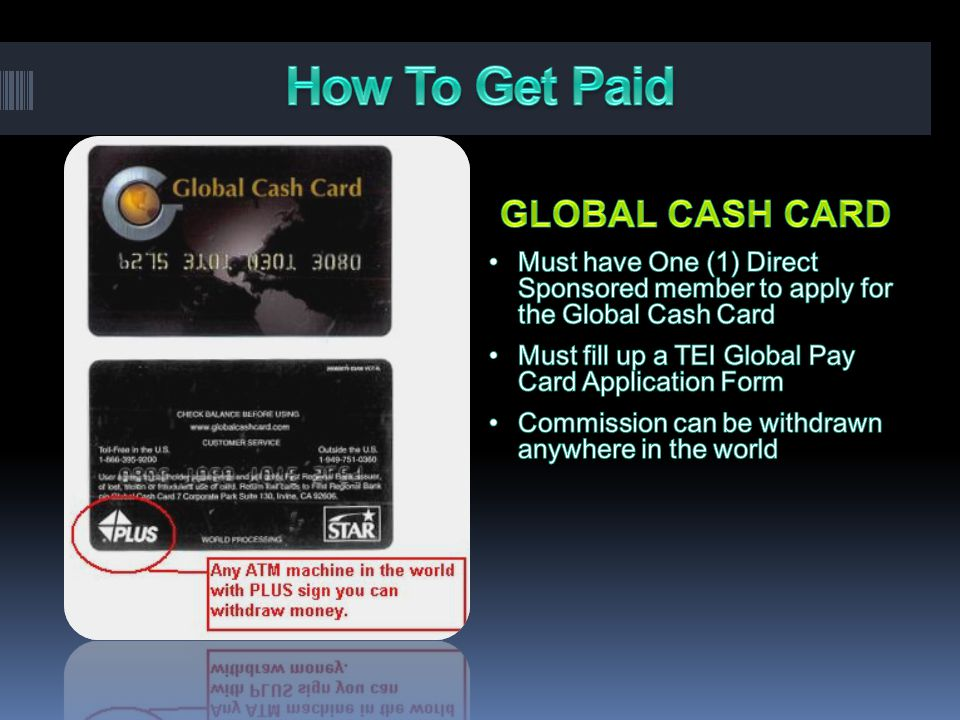 How To Get Paid GLOBAL CASH CARD
