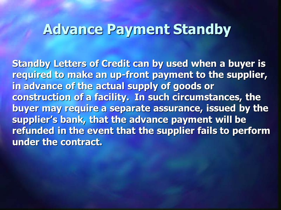 Advance Payment Standby