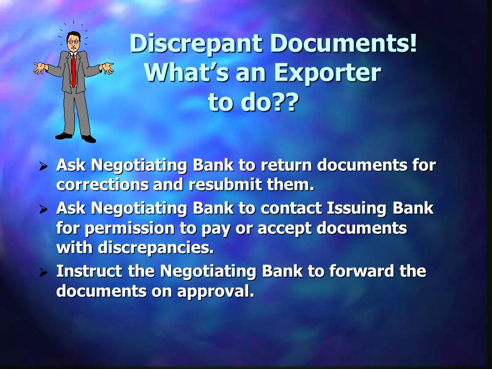 Discrepant Documents! What's an Exporter to do