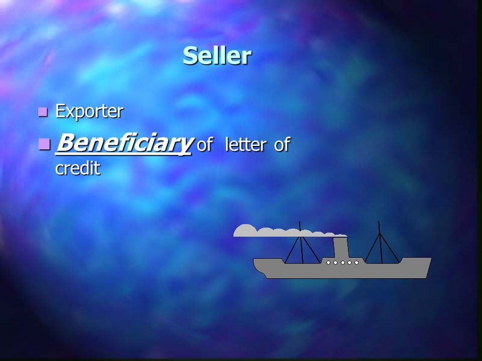 Beneficiary of letter of credit
