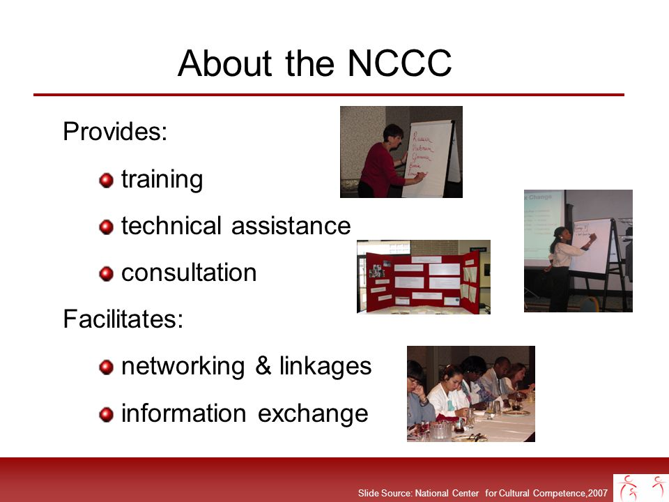 About the NCCC Provides: training technical assistance consultation