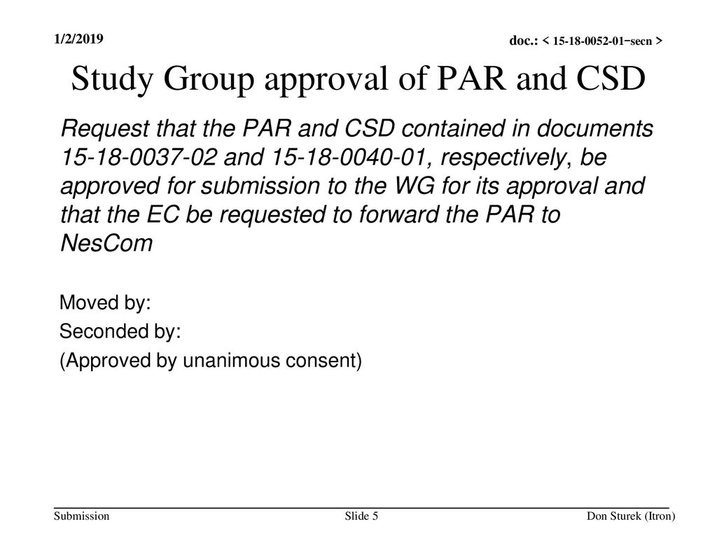 Study Group approval of PAR and CSD