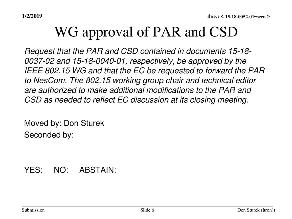 WG approval of PAR and CSD