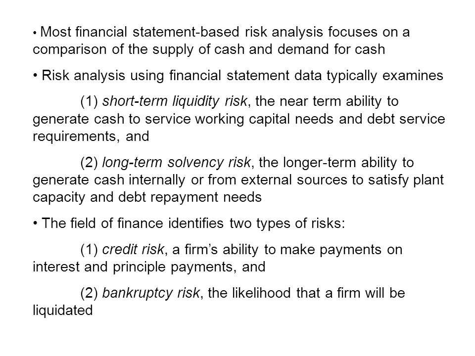 Risk analysis using financial statement data typically examines