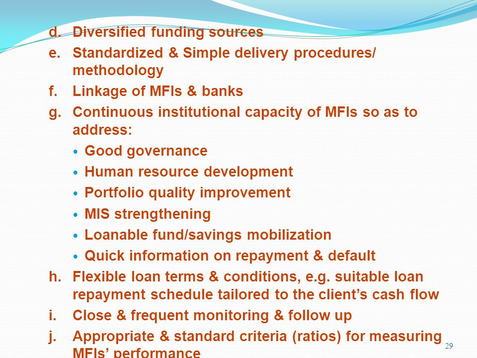 d. Diversified funding sources