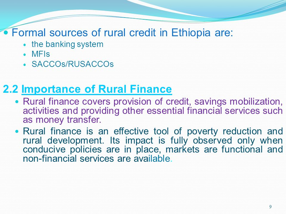 Formal sources of rural credit in Ethiopia are: