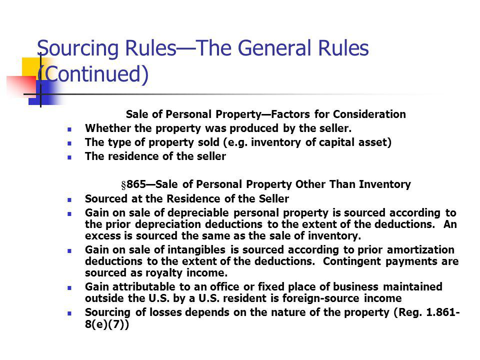 Sourcing Rules—The General Rules (Continued)