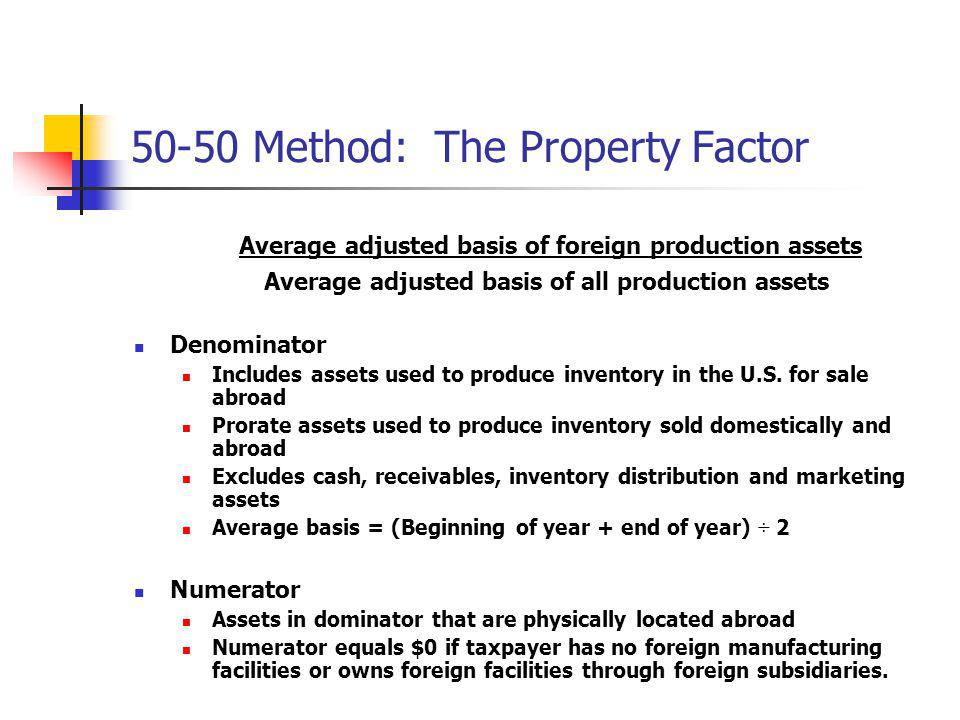 50-50 Method: The Property Factor