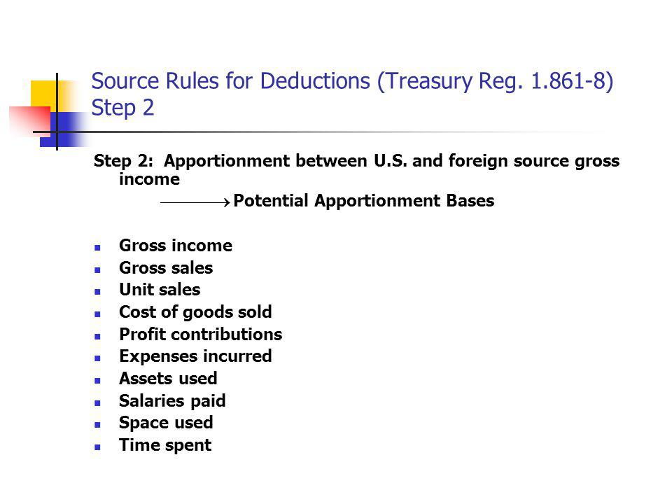 Source Rules for Deductions (Treasury Reg. 1.861-8) Step 2