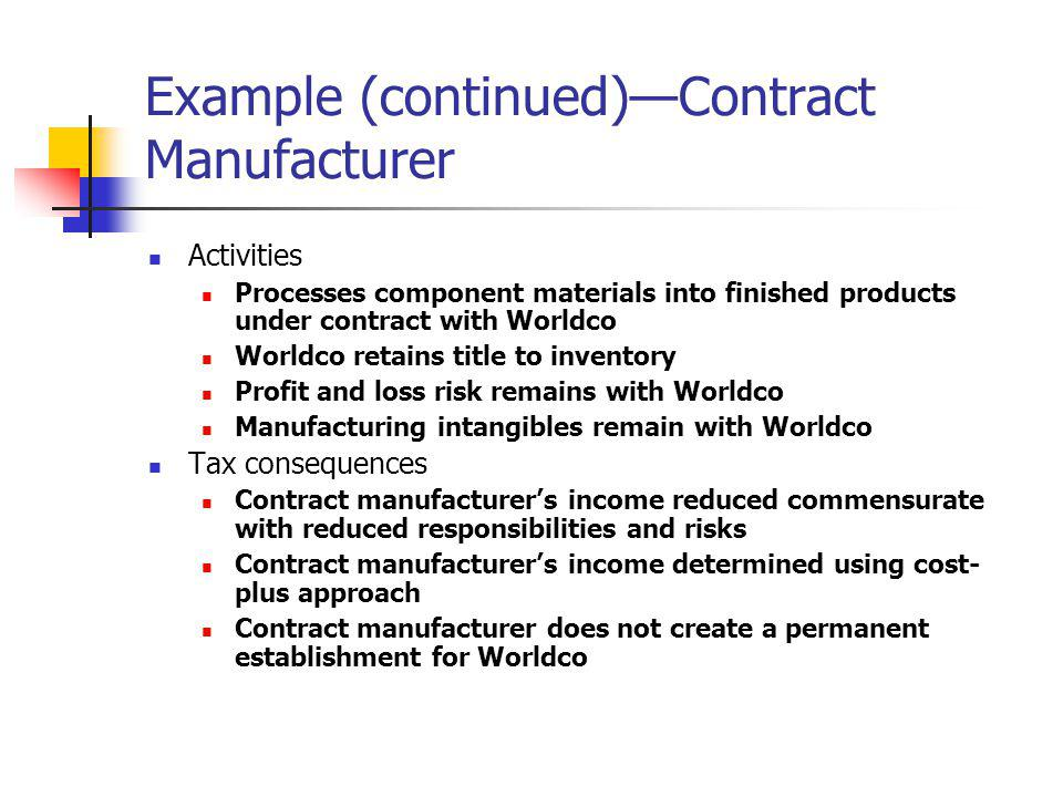 Example (continued)—Contract Manufacturer