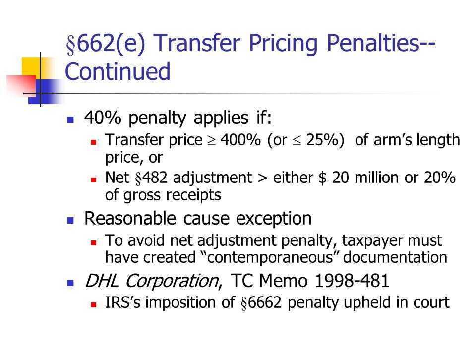 §662(e) Transfer Pricing Penalties--Continued