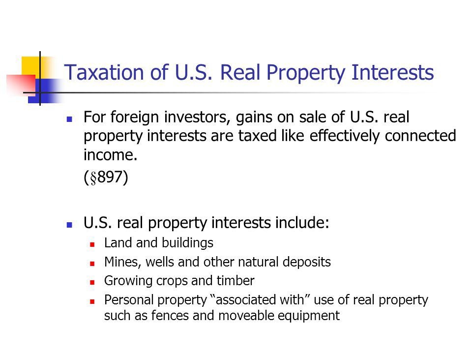 Taxation of U.S. Real Property Interests
