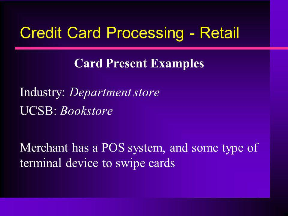 Credit Card Processing - Retail