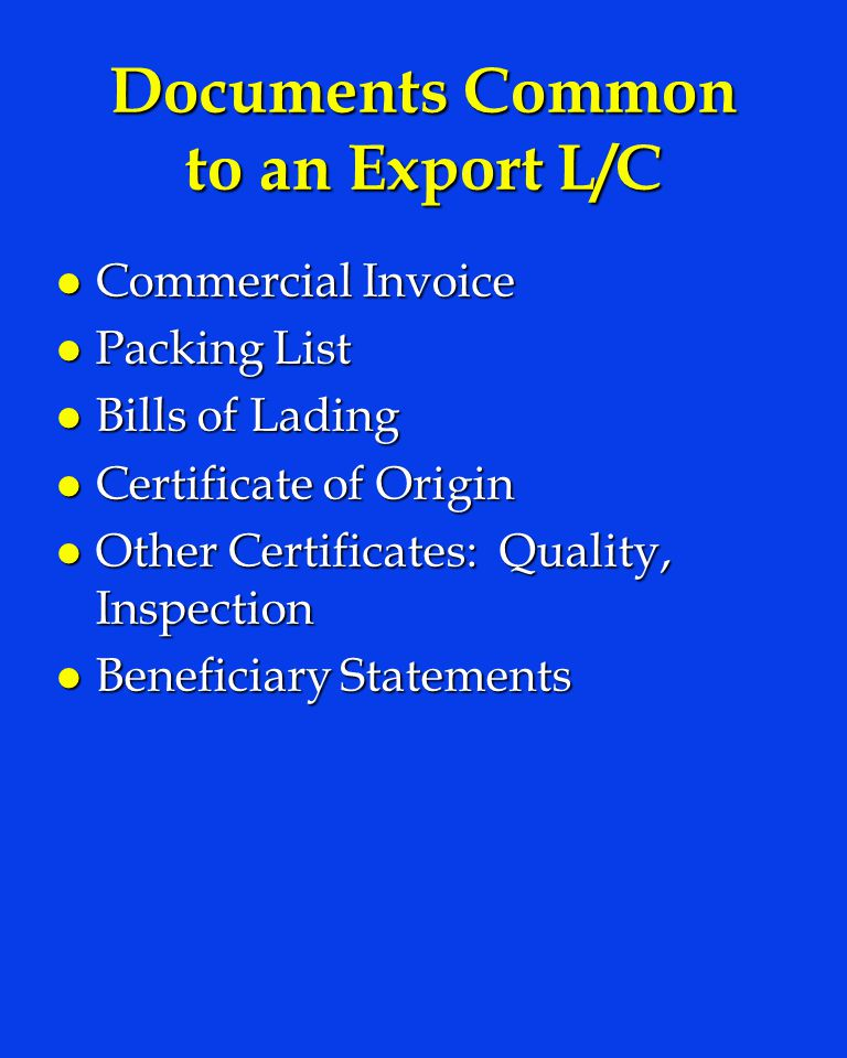 Documents Common to an Export L/C