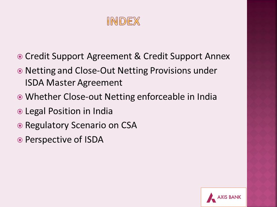 INDEX Credit Support Agreement & Credit Support Annex