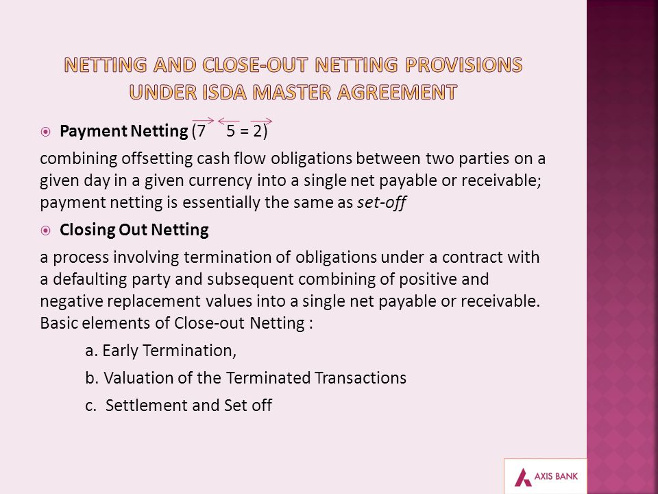 Netting and Close-Out Netting Provisions under ISDA Master Agreement