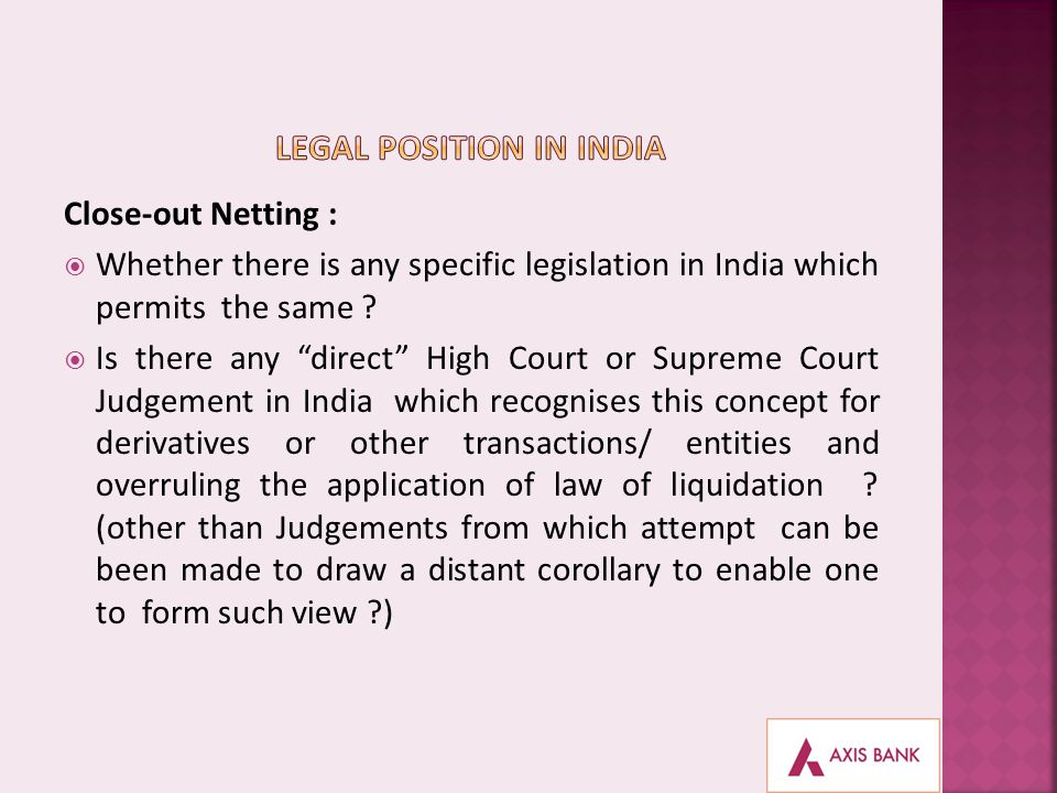 LEGAL POSITION IN INDIA
