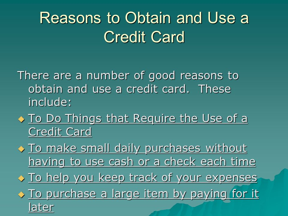 Reasons to Obtain and Use a Credit Card