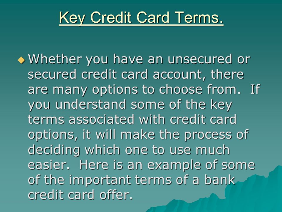 Key Credit Card Terms.