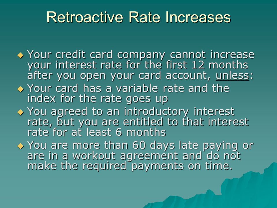 Retroactive Rate Increases