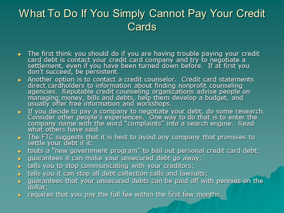 What To Do If You Simply Cannot Pay Your Credit Cards