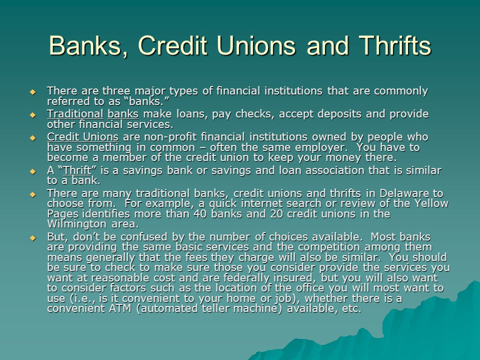 Banks, Credit Unions and Thrifts
