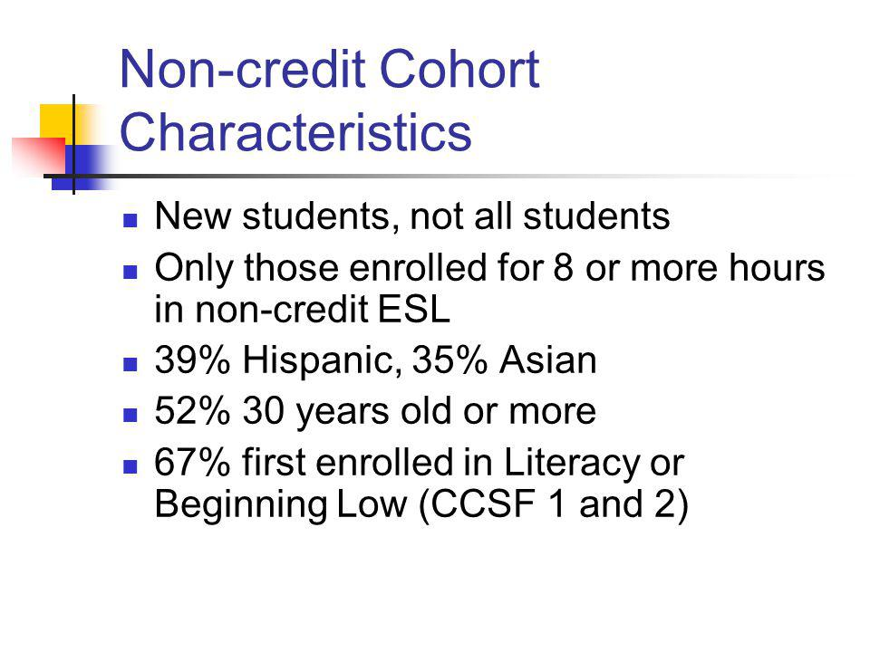 Non Credit ESL Student Transitions To Credit At CCSF Ppt