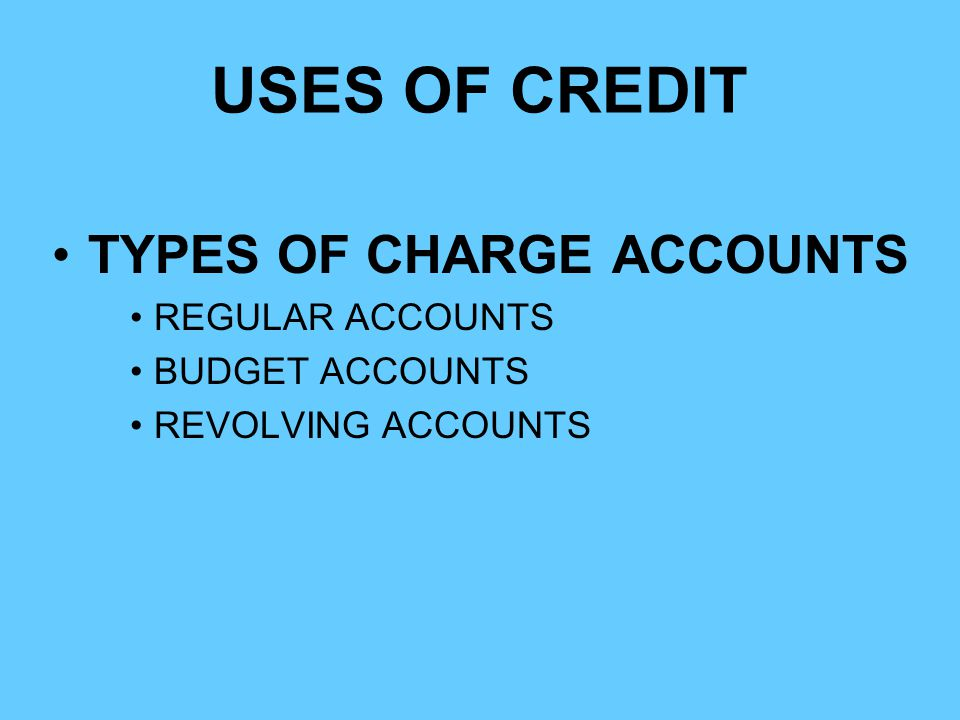 TYPES OF CHARGE ACCOUNTS