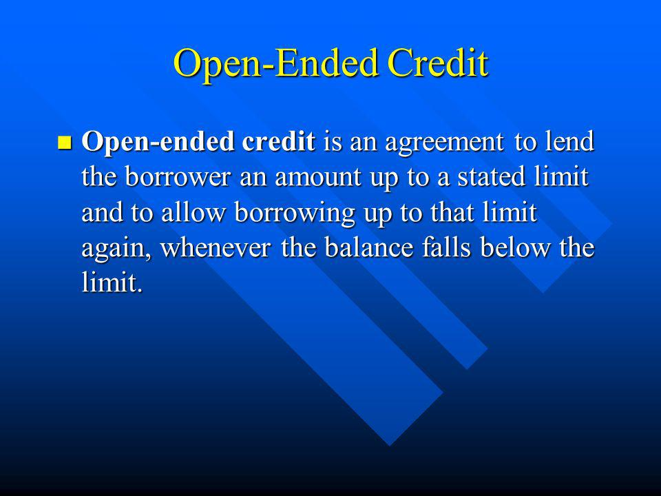 Open-Ended Credit