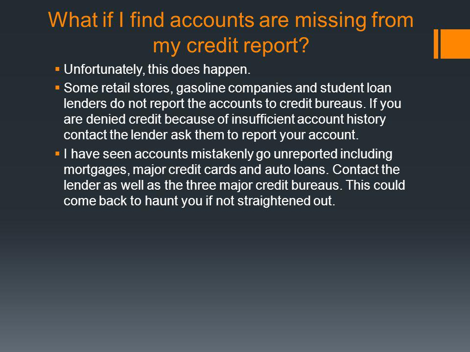 What if I find accounts are missing from my credit report