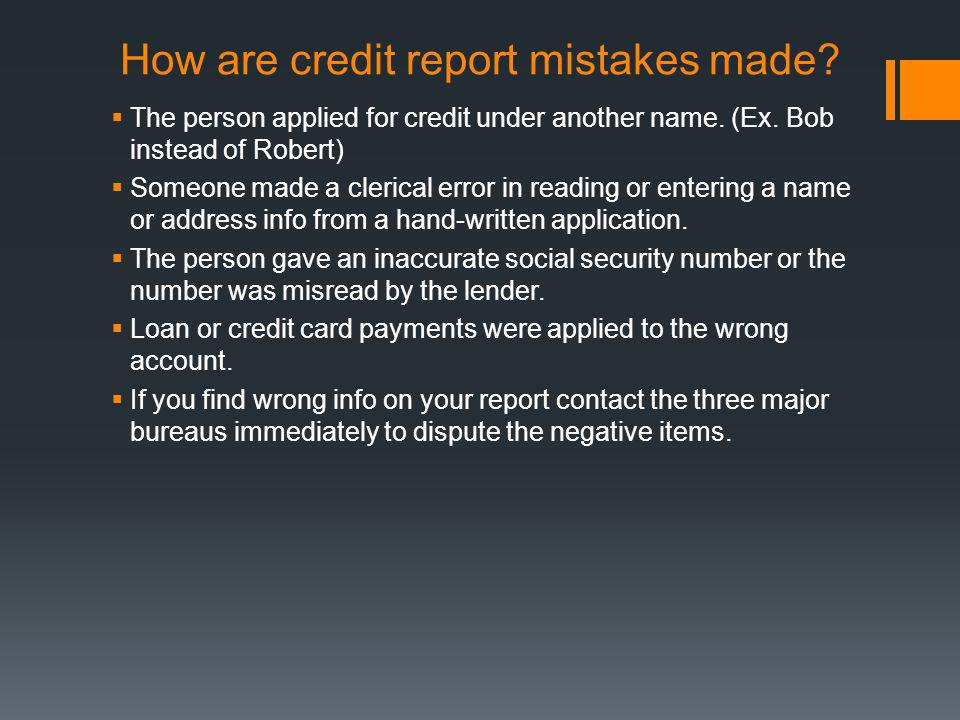 How are credit report mistakes made