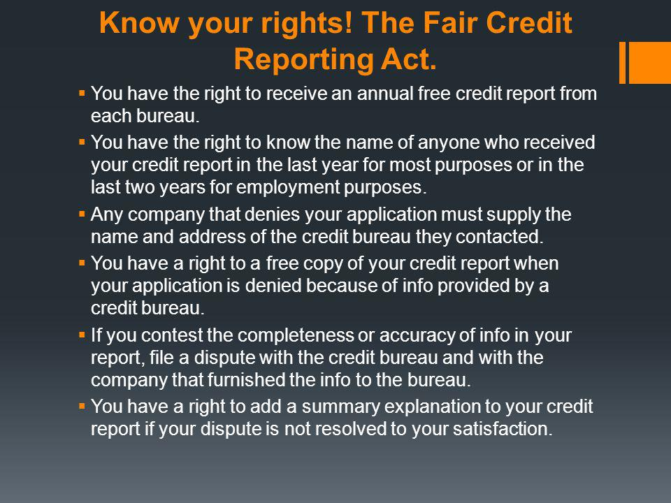 Know your rights! The Fair Credit Reporting Act.