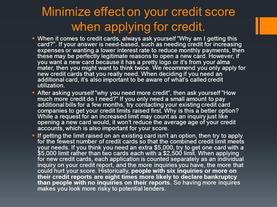 Minimize effect on your credit score when applying for credit.