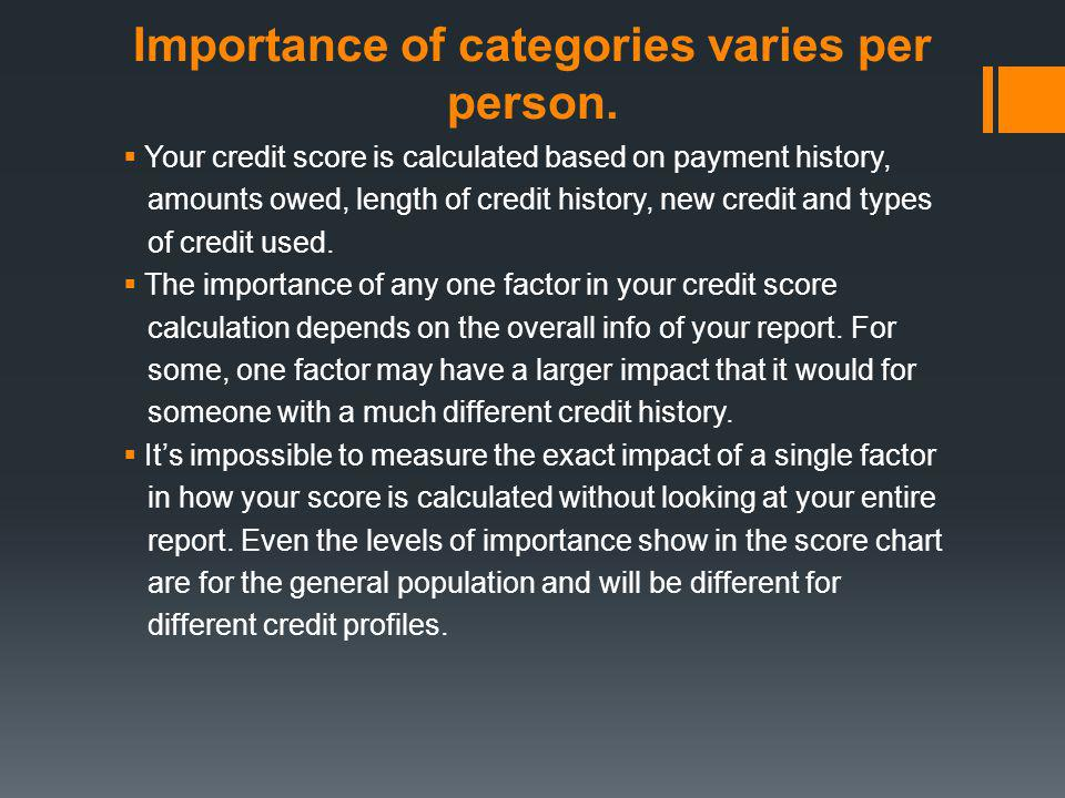 Importance of categories varies per person.
