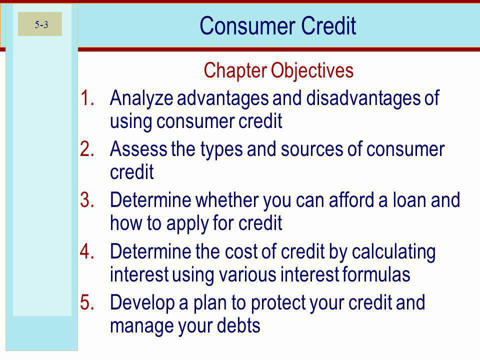 Consumer Credit Chapter Objectives