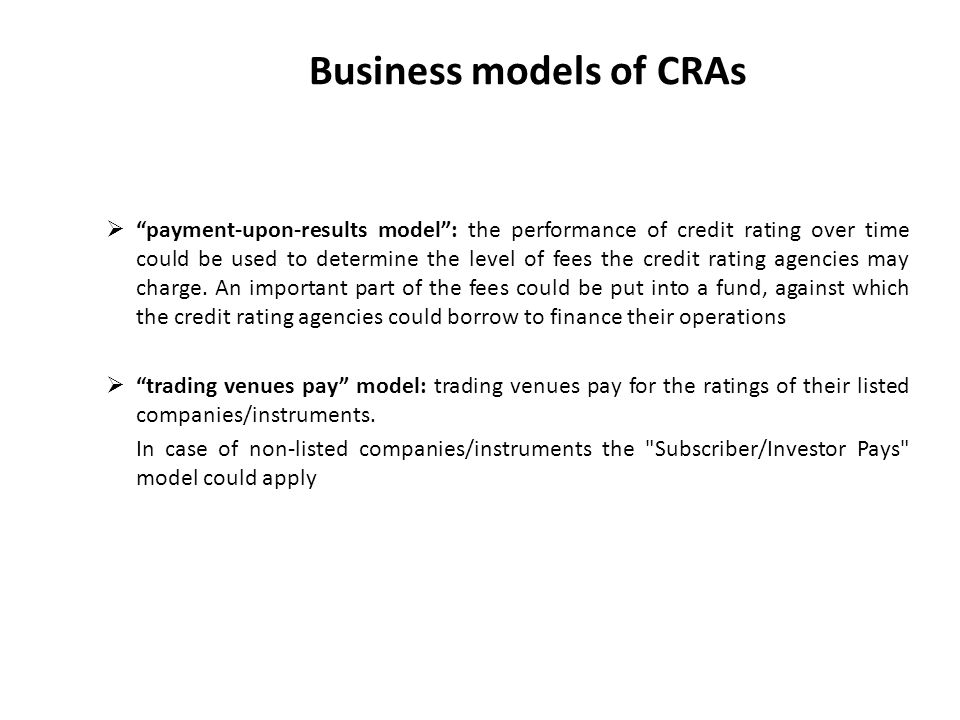 Business models of CRAs