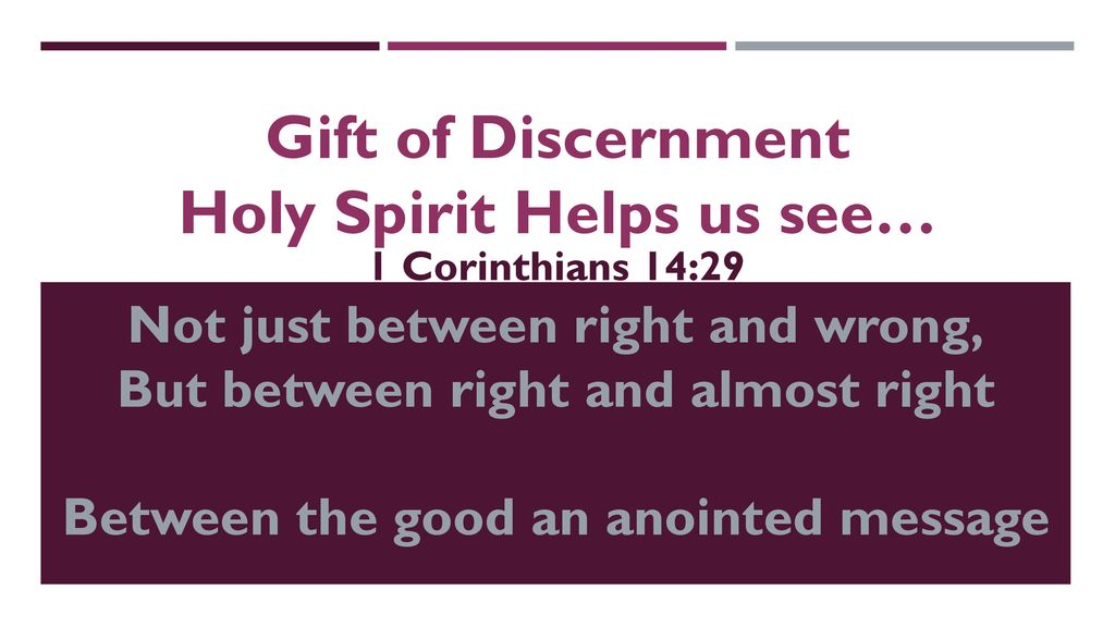 9 Gift of Discernment ...