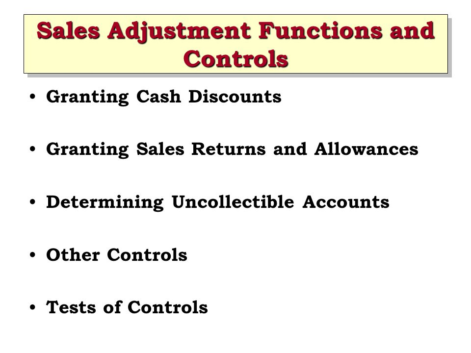 Sales Adjustment Functions and Controls