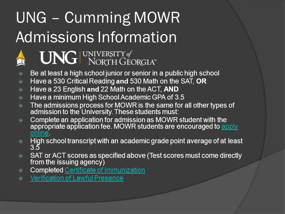 UNG – Cumming MOWR Admissions Information