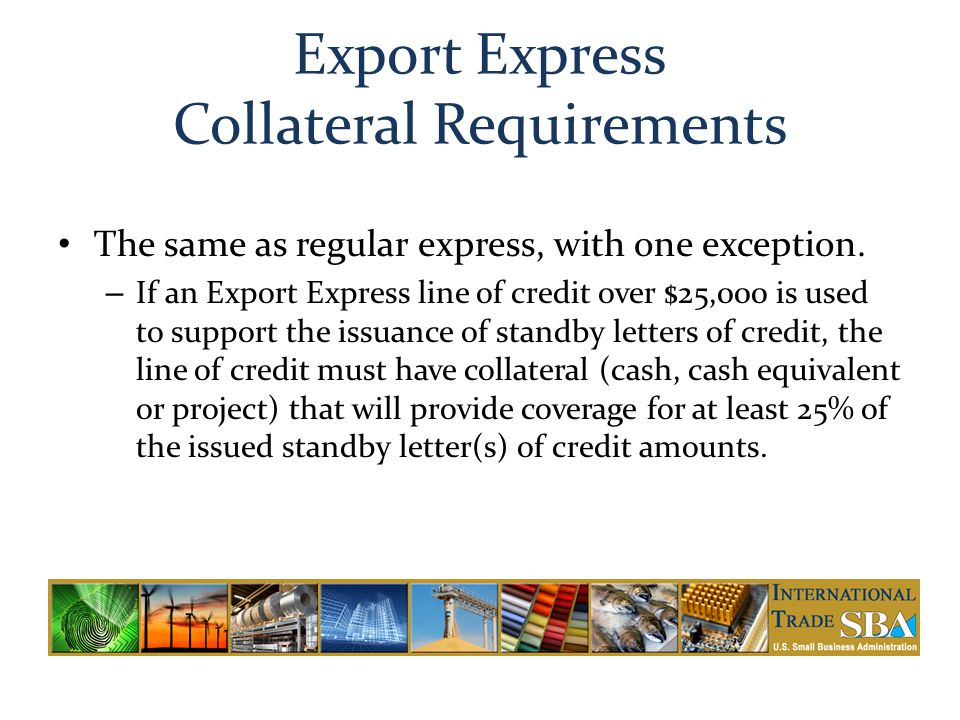 Export Express Collateral Requirements