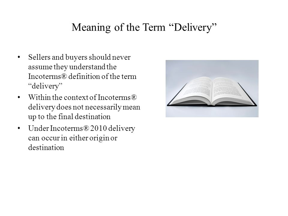 Meaning of the Term Delivery