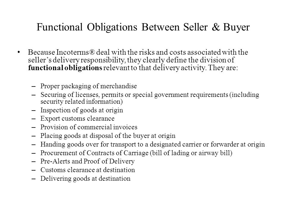 Functional Obligations Between Seller & Buyer