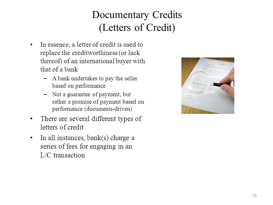 Documentary Credits (Letters of Credit)