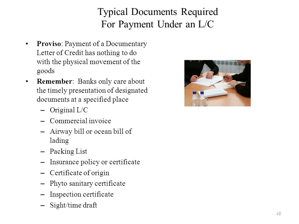 Typical Documents Required For Payment Under an L/C