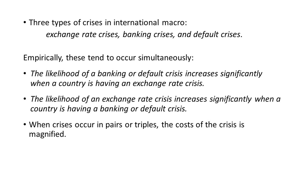 Three types of crises in international macro: