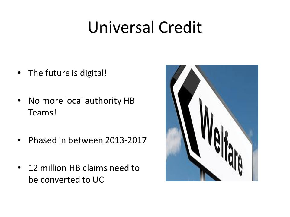Universal Credit The future is digital!