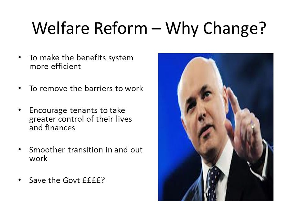 Welfare Reform – Why Change