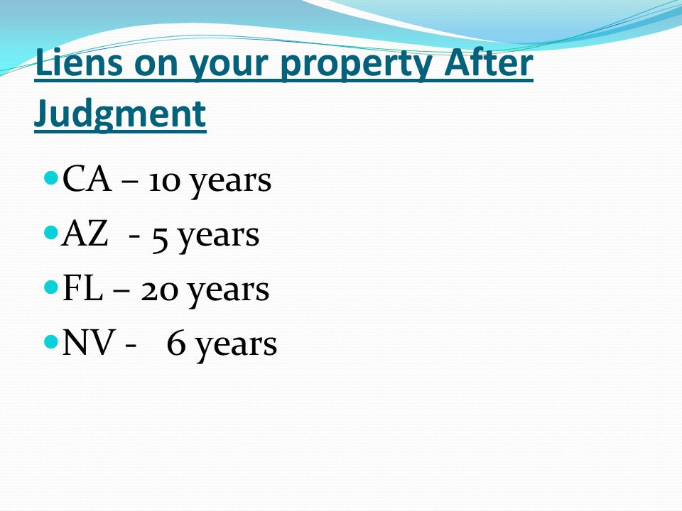 Liens on your property After Judgment