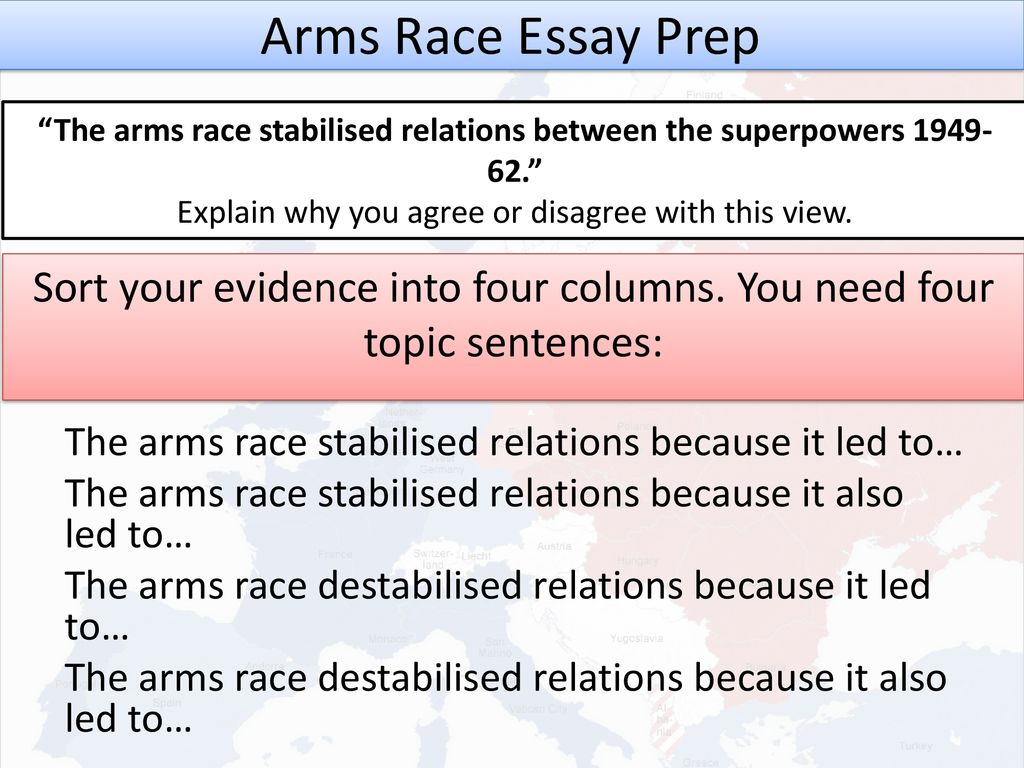 The arms race stabilised relations between the superpowers